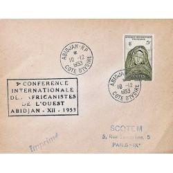 ABIDJAN RP  COTE D'IVOIRE 1953  5 e CONFERENCE INTERNATIONALE DES AFRANISTES DE L'OUEST
