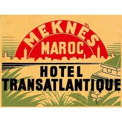 MEKNES MAROC HOTEL TRANSATLANTIQUE
